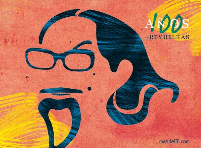 100 años de revueltas | masde131.com